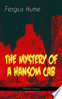 THE MYSTERY OF A HANSOM CAB  Thriller Classic