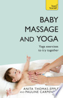 Baby Massage and Yoga  Teach Yourself