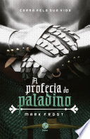 A Profecia Do Paladino A Profecia Do Paladino  book