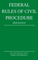 Federal Rules of Civil Procedure  2016 Edition