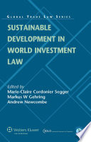 Sustainable Development in World Investment Law