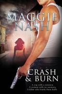 Crash And Burn : a killer who hunts them both. plagued...