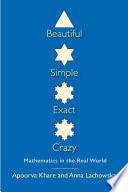 Beautiful  Simple  Exact  Crazy