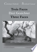 illustration Trois Faces, Drei Gesichter, Three Faces