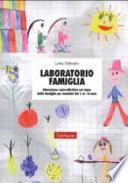 Laboratorio famiglia  Educazione socio affettiva sul tema della famiglia per bambini dai 3 ai 10 anni