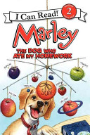 Marley: The Dog Who Ate My Homework