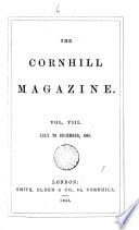 THE CORNHILL MAGAZINE VOL  VIII JULY TO DECEMBER  1863
