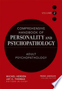 Comprehensive Handbook of Personality and Psychopathology   Adult Psychopathology
