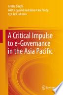 A Critical Impulse To E Governance In The Asia Pacific