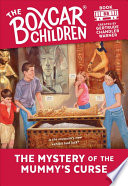 The Mystery of the Mummy s Curse  The Boxcar Children Mysteries  88
