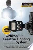 The Nikon Creative Lighting System  3rd Edition