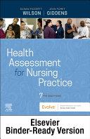 Health Assessment For Nursing Practice Binder Ready