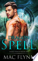 Dragon Spell Fated Touch Book 1