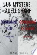 Pack mystère Adele Sharp : Condamné à fuir (tome 2) et Condamné à se cacher (tome 3)