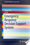 Emergency Response Decision Support System