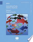International Trade Statistics Yearbook 2014  Volume 1