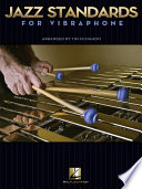 Jazz Standards for Vibraphone  Songbook