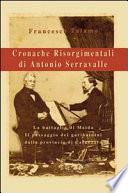 Cronache Risorgimentali Di Antonio Serravalle
