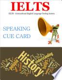 Ebook Ielts - Speaking Cue Cards History Epub Richard TA Apps Read Mobile