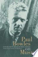 Paul Bowles on Music