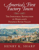 America s First Factory Town