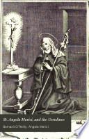 St Angela Merici And The Ursulines