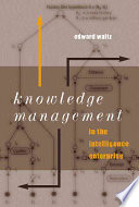 Knowledge Management In The Intelligence Enterprise book