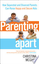 Parenting Apart Parents Can Do Is To