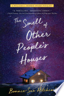 The Smell of Other People s Houses Book PDF