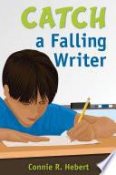 Catch a Falling Writer