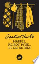 Marple  Poirot  Pyne et les autres