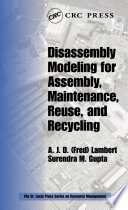 Disassembly Modeling for Assembly  Maintenance  Reuse and Recycling