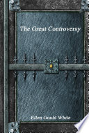 The Great Controversy : ...