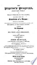 The Pilgrim s Progress from this World to that which is to Come    Illustrated by Engravings from Original Designs  with Explanatory Notes by W  Mason and Others  To which is Prefixed a Life of the Author