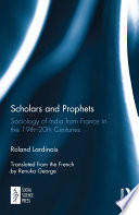 Scholars and Prophets On India In France Since The Beginning