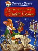 Le pi   belle fiabe dei fratelli Grimm