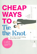 Cheap Ways to Tie the Knot