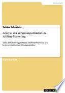 Analyse der Vergütungsstruktur im Affiliate-Marketing - Ziele, Erscheinungsformen, Problembereiche und korrespondierende Lösungsansätze