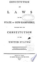 Constitution and Laws of the State of New Hampshire