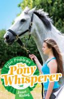 The Pony Whisperer 4  Prize Problems