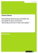 Darstellung, Bedeutung und Rolle der Sexualität in Juan Goytisolos