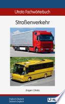 Utrata Fachw  rterbuch  Stra  enverkehr   Englisch Deutsch Deutsch Englisch