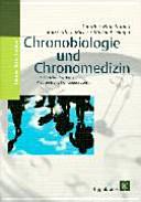 Chronobiologie und Chronomedizin