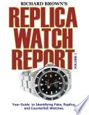 Richard Brown S Replica Watch Report