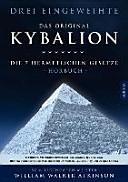 Kybalion - Die 7 hermetischen Gesetze