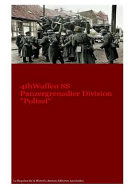 4th Waffen SS Panzergrenadier Division Polizei : of divisional structures. the complexities of this...