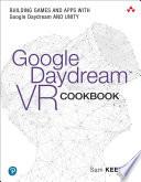 Google Daydream VR Cookbook