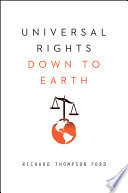 Universal Rights Down to Earth  Norton Global Ethics Series