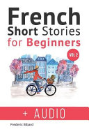 Book French: Short Stories for Beginners + French Audio Vol 2