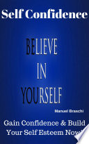 Self Confidence   Believe In Yourself